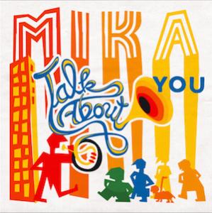 Talk About You è incluso nel nuovo album No Place In Heaven in uscita il prossimo 15 giugno